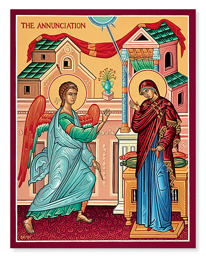 MAR 25: ANNUNCIATION OF OUR MOST HOLY THEOTOKOS (SOLEMN HOLY DAY)