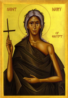 MAR 21: 5TH SUNDAY OF THE GREAT FAST - ST.MARY OF EGYPT VENERABLE & MONTHLY BYZANTEEN GATHERING
