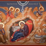 DEC 24 & 25: FEAST OF THE NATIVITY OF OUR LORD, GOD, AND SAVIOR, JESUS CHRIST
