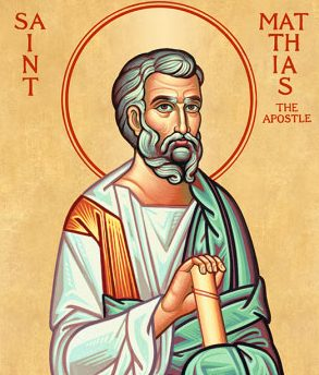 AUG 9: COMMEMORATION OF MATTHIAS APOSTLE